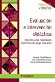 img - for Evaluaci n e intervenci n did ctica / Assessment and educational intervention: Atenci n a Las Necesidades Espec ficas De Apoyo Educativo / Attention to the Specific Educational Needs (Spanish Edition) book / textbook / text book