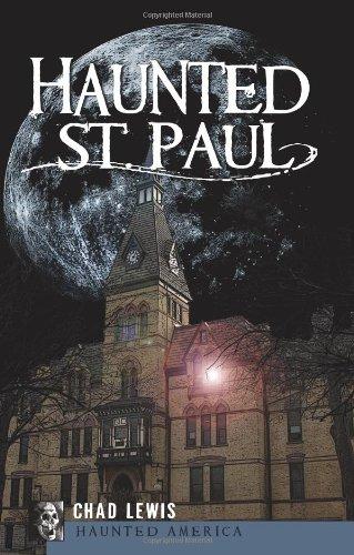 Read Online Haunted St. Paul (Haunted America) pdf