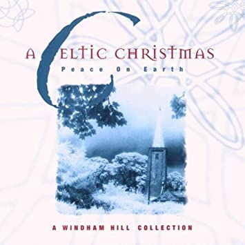 celtic christmas a celtic christmas peace on earth amazon com music
