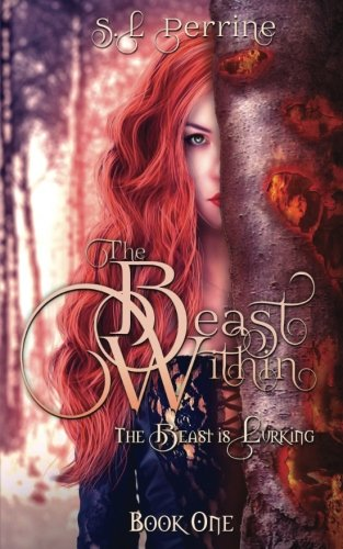 The Beast Within (Volume 1)