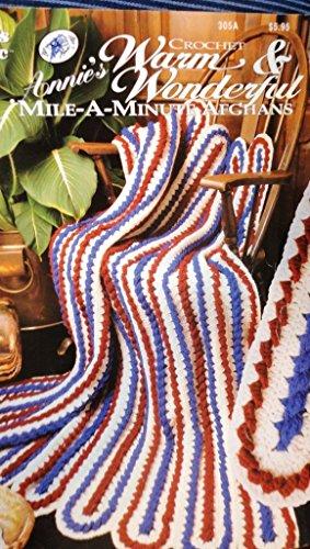 Mile A Minute Crochet - Crochet Annie's Warm & Wonderful Mile A Minute Afghans Craft Book