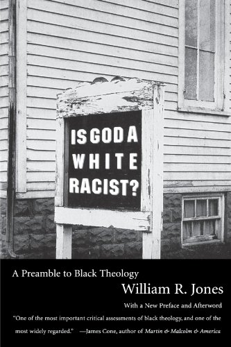 Is God A White Racist?: A Preamble to Black Theology