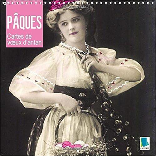 Book Les Paques - Cartes De v/Ux D'antan: Oeufs, Lapins, Chatons De Saule : Les Paques Sont La. (Calvendo Mode de Vie)