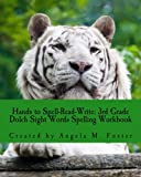 Hands to Spell-Read-Write: 3rd Grade Dolch Sight Words Spelling Workbook