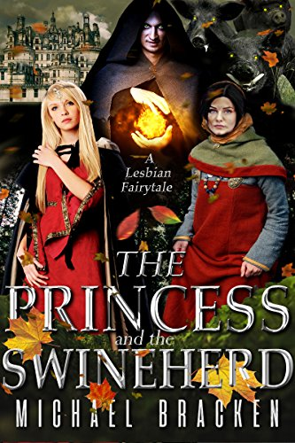 Release Day Review: The Princess and the Swineherd by Michael Bracken