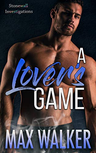 Pdf Thriller A Lover's Game (Stonewall Investigations Book 4)
