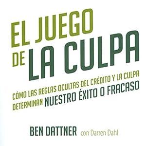 El Juego de la Culpa [The Blame Game] Audiobook