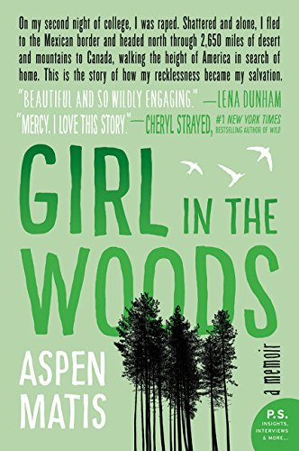 Aspen Girl (Girl in the Woods: A Memoir)