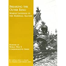 Breaking the Outer Ring : Marine Landings in the Marshall Islands