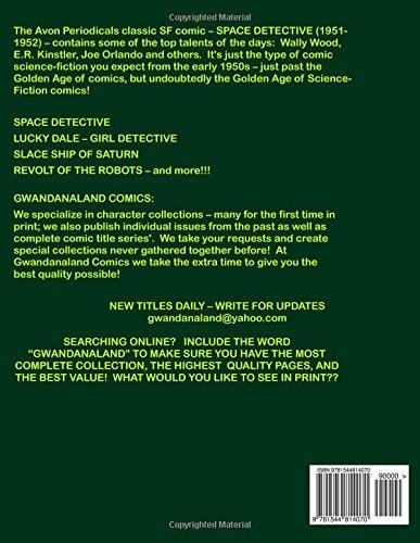 Space Detective: Gwandanaland Comics #467 -- The Complete