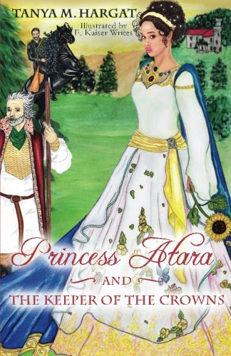 Princess Atara And The Keeper Of The Crowns