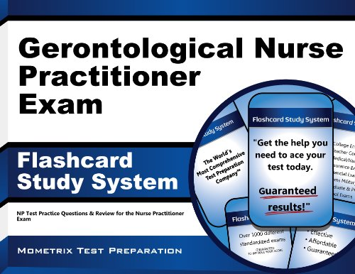 Gerontological Nurse Practitioner Exam Flashcard Study System: NP Test Practice Questions & Review for the Nurse Practitioner Exam Pdf