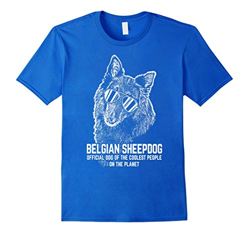 Mens Belgian Sheepdog Official Dog Of The Coolest People Shirt XL Royal Blue