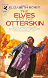 img - for Elves and the Otterskin (World of the Alfar, Book 2) book / textbook / text book