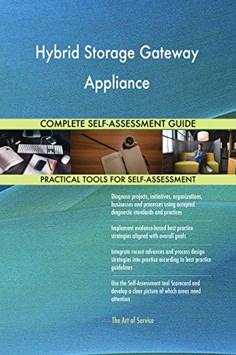 Hybrid Storage Step - Hybrid Storage Gateway Appliance Toolkit: best-practice templates, step-by-step work plans and maturity diagnostics
