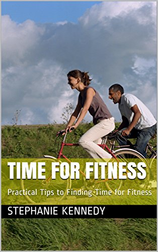 time-for-fitness-practical-tips-to-finding-time-for-fitness