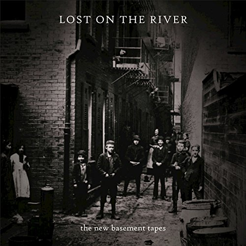Image result for lost in the river by the new basement tapes