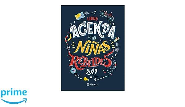 Libro agenda de las Niñas Rebeldes 2020 (Spanish Edition ...
