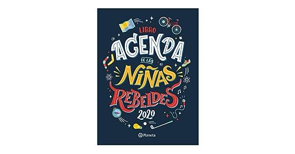 Amazon.com: Libro agenda de las Niñas Rebeldes 2020 (Spanish ...