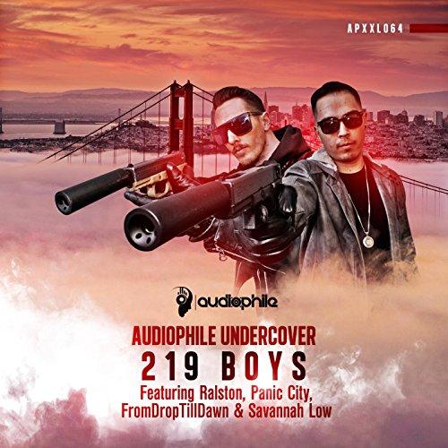 Audiophile Undercover: 219 Boys