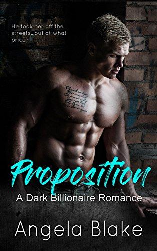 Download for free Proposition: A Dark Billionaire Romance
