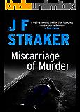 Miscarriage of Murder