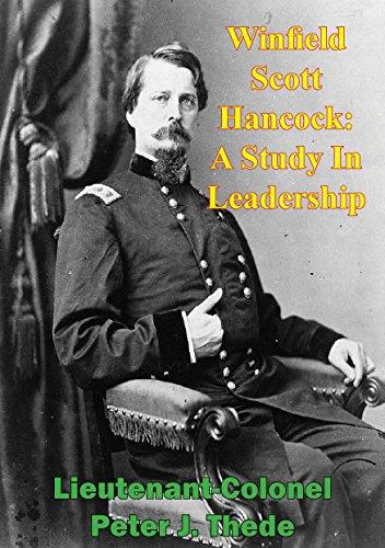 winfield-scott-hancock-a-study-in-leadership