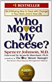 Who Moved My Cheese?, Spencer Johnson, 0399144463