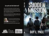 Sudden Mission (Spirit Missions)