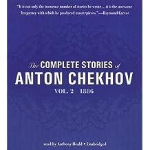 The Complete Stories of Anton Chekhov, Vol. 2: 1886
