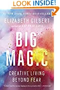 #7: Big Magic: Creative Living Beyond Fear