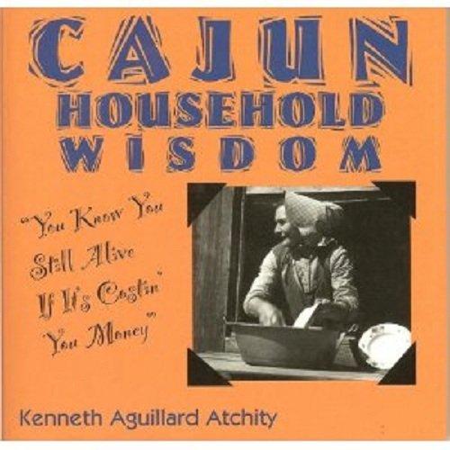Search : Cajun Household Wisdom