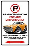 1968-69 AMC AMX Muscle Car-toon No Parking Sign