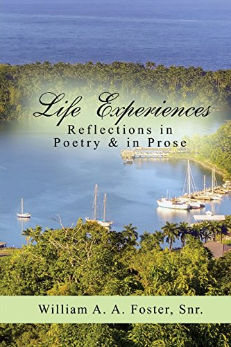 Life Experiences: Reflections in Poetry & in Prose