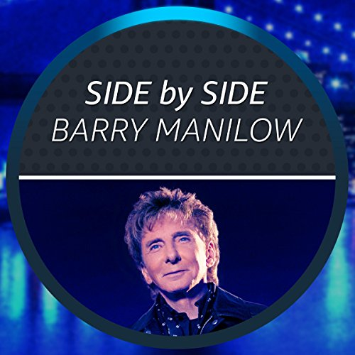Side by Side with Barry Manilow