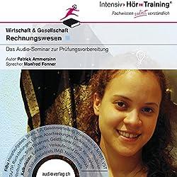 Rechnungswesen der Schweiz (IntensivHörTraining)