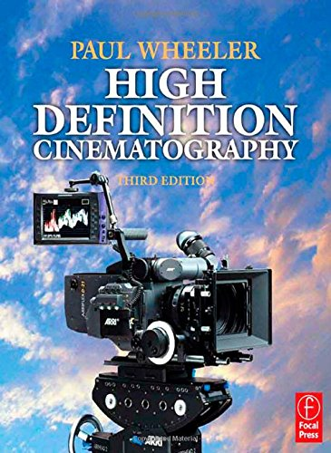 High Definition Cinematography, Third Edition