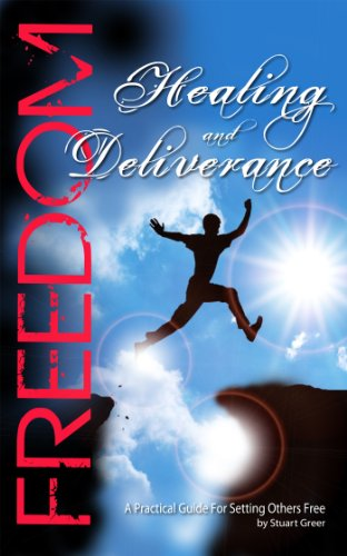 Carte blanche Healing and Deliverance: A Practical Guide For Setting Others Free