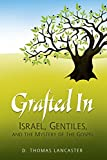 Grafted In: Israel, Gentiles, & the Mystery of the Gospel