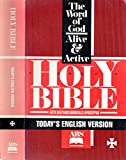 the word of god alive & active holy bible (today's english version abs) (today's english version abs)