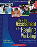 Day-to-Day Assessment in the Reading Workshop, Franki Sibberson and Karen Szymusiak, 0439821320