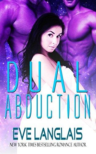 Download Dual Abduction (Alien Abduction) (Volume 3) pdf epub
