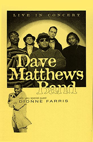 - Dave Matthews Band Guest Dionne Farris 1995 Retro Art Print - Poster Size - Print of Retro Concert Poster - Features Dave Matthews, Stefan Lessard, Carter Beauford, LeRoi Moore and Boyd Tinsley .