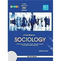PV A TEXTBOOK OF SOCIOLOGY (B.SC (N)& B.SC(POST BASIC) 2ND YEAR STUDENTS