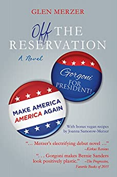 Off the Reservation: A Novel by [Merzer, Glen]