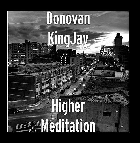 donovan kingjay higher meditation