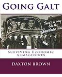 Going Galt: Surviving Economic Armageddon