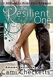 The Resilient One (A Billionaire Bride Pact Romance Book 2)