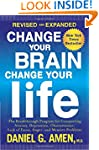 Change Your Brain, Change Your Life (...