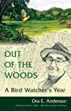 Out of the Woods, Ora E. Anderson, 0821417428